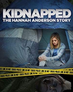 Kidnapped: The Hannah Anderson Story (2015)