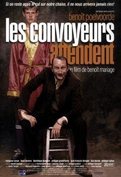 Convoyeurs attendent, Les (1999)