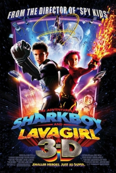 The Adventures of Sharkboy and Lavagirl 3-D (2005)