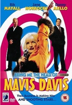 Bring Me the Head of Mavis Davis (1997)