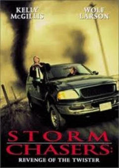 Storm Chasers: Revenge of the Twister (1998)