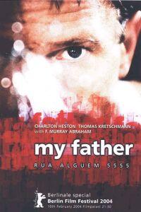 My Father, Rua Alguem 5555 (2003)