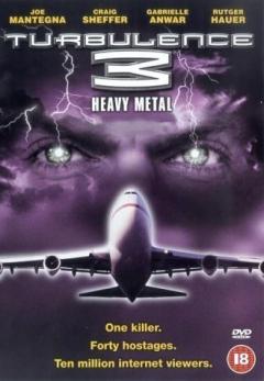 Turbulence 3: Heavy Metal (2001)