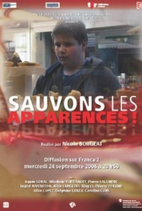 Sauvons les apparences! (2008)