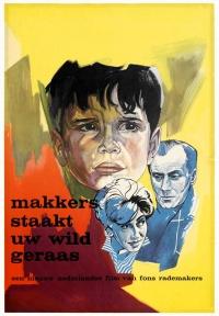 Makkers staakt uw wild geraas (1960)