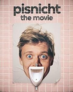 Pisnicht: The Movie (2019)