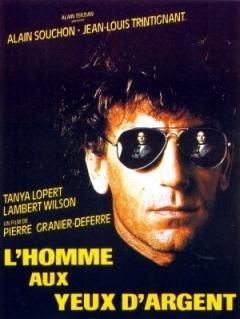 L'homme aux yeux d'argent (1985)