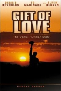 A Gift of Love: The Daniel Huffman Story (1999)