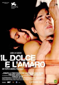 Dolce e l'amaro, Il (2007)