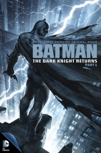 Batman: The Dark Knight Returns, Part 1 (2012)