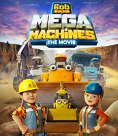 Bob de bouwer - Mega machines (2017)