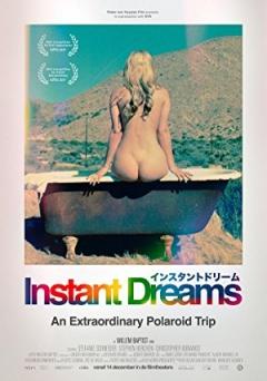 Instant Dreams (2017)