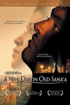 A New Day in Old Sana'a (2005)