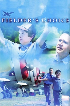 Fielder's Choice (2005)
