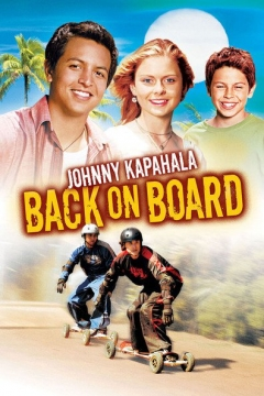 Johnny Kapahala: Back on Board (2007)