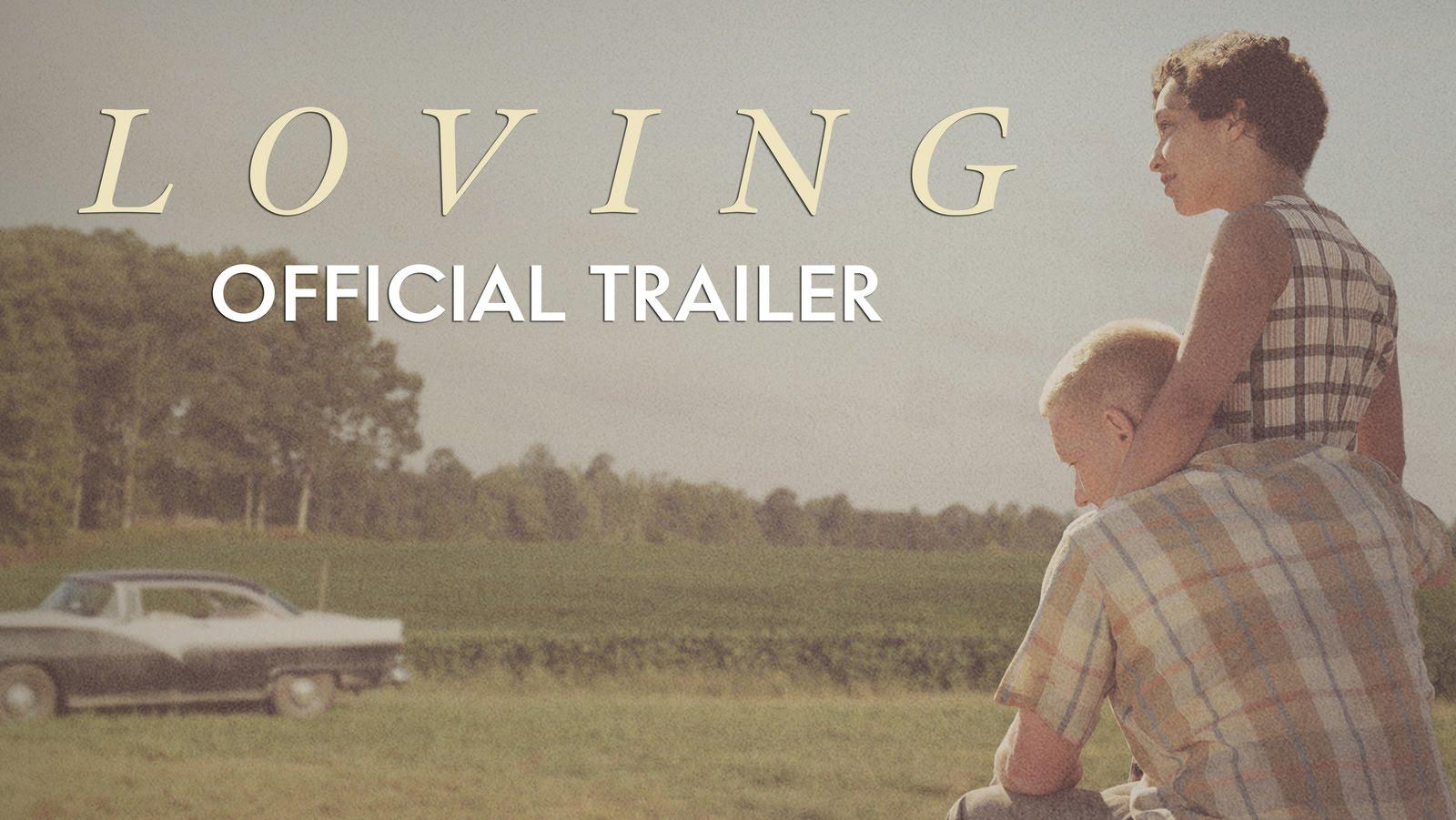 Loving (2016) video/trailer