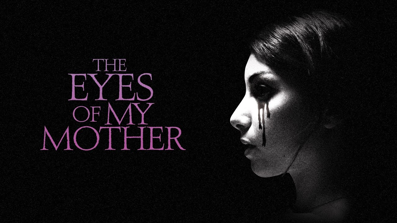 The Eyes of My Mother (2016) video/trailer