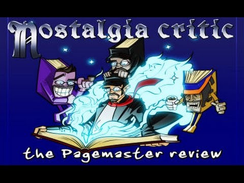 Channel Awesome - The pagemaster - nostalgia critic