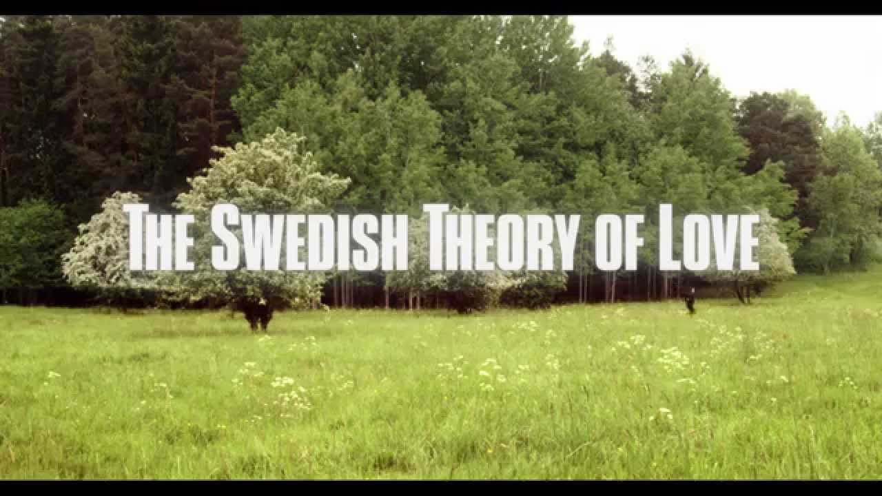 The Swedish Theory of Love (2015) video/trailer