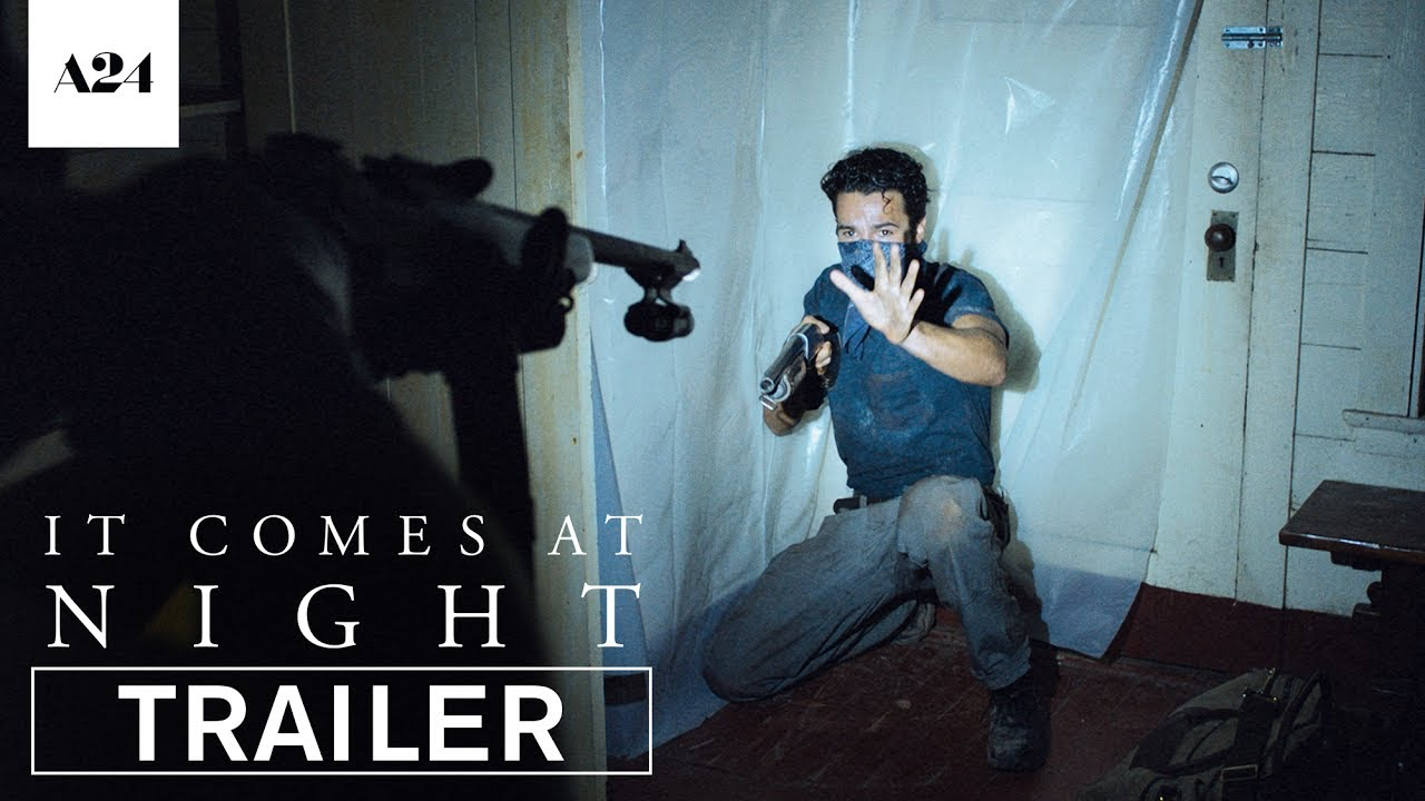 It Comes at Night (2017) video/trailer