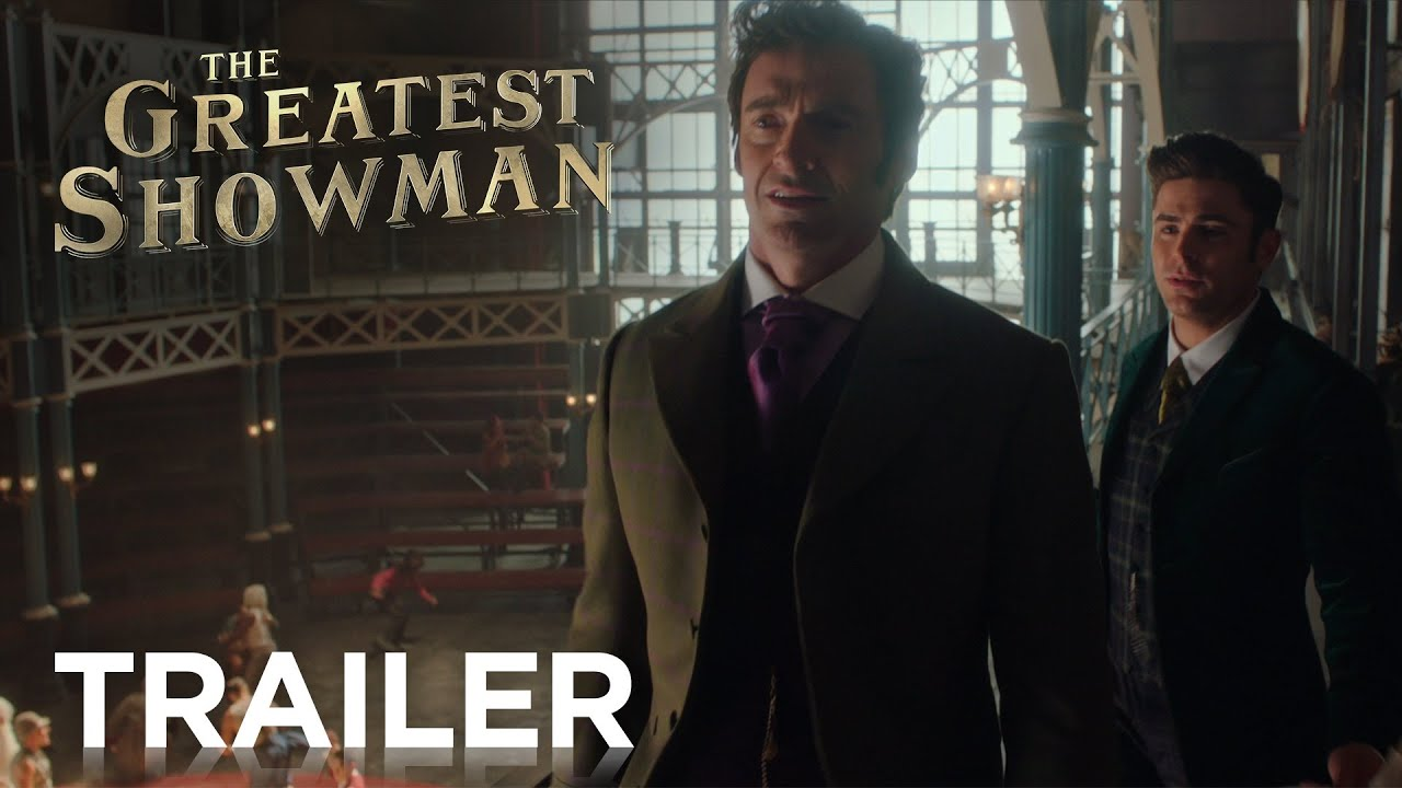 The Greatest Showman (2017) video/trailer