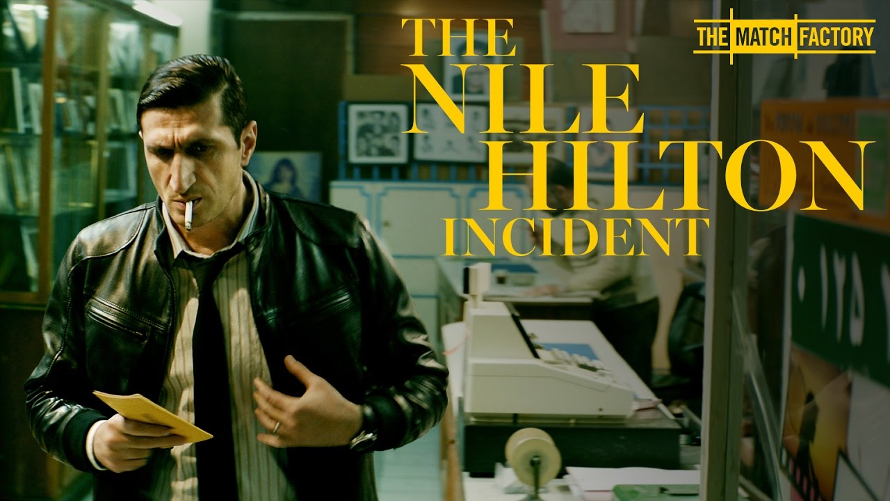 The Nile Hilton Incident (2017) video/trailer