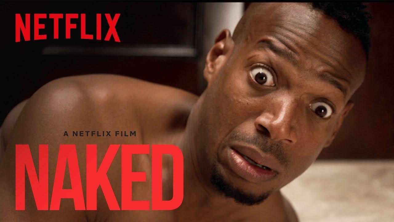 Naked (2017) video/trailer