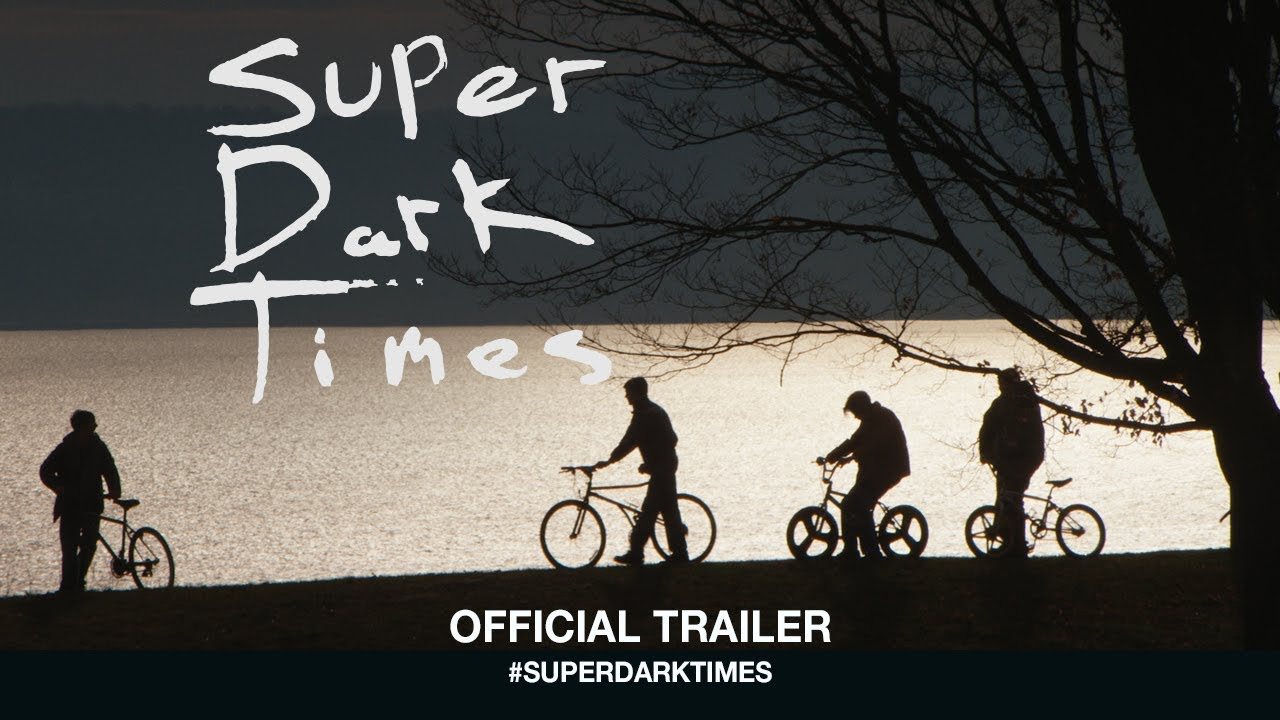 Super Dark Times (2017) video/trailer