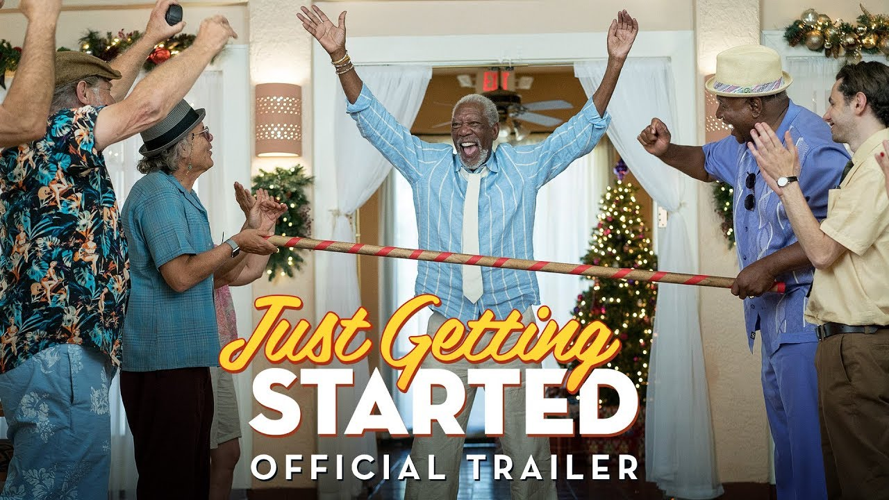 Just Getting Started (2017) video/trailer