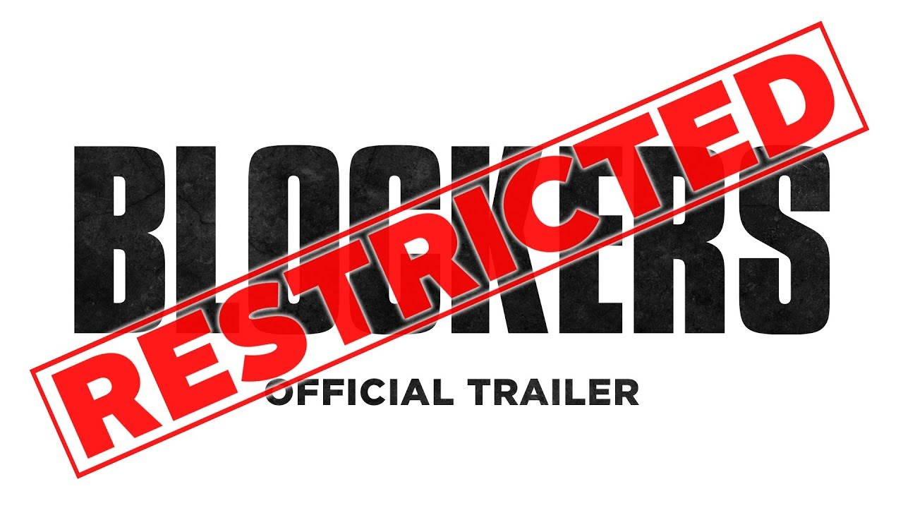 Blockers (2018) video/trailer