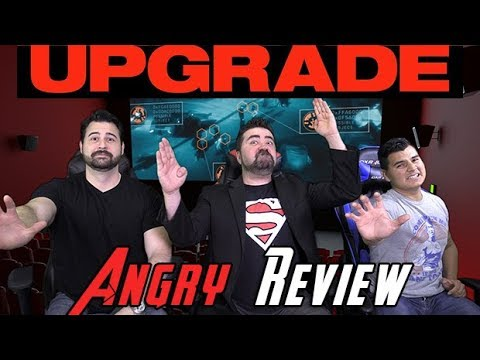 AngryJoeShow - Upgrade angry movie review