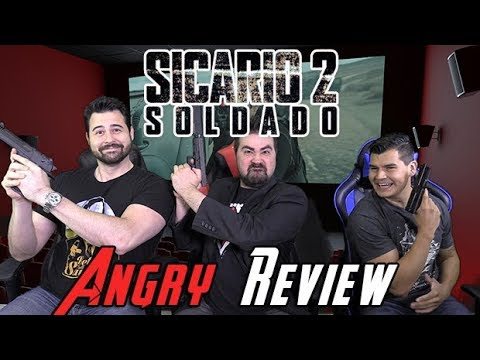 AngryJoeShow - Sicario: day of the soldado - angry movie review