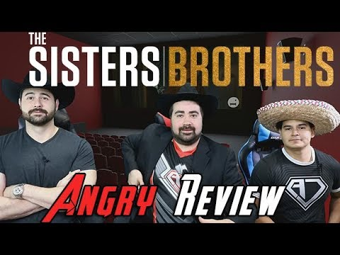 AngryJoeShow - The sisters brothers angry movie review
