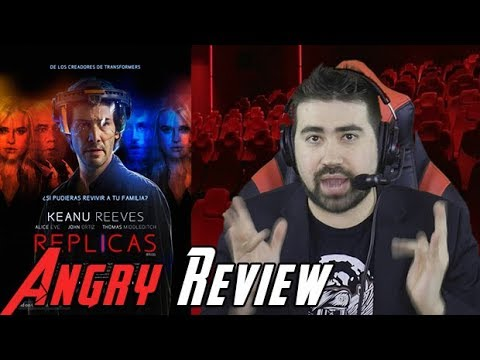 AngryJoeShow - Replicas angry movie review [worst of 2019!?]