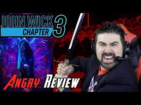 AngryJoeShow - John wick chapter 3 angry movie review [no-spoilers!]