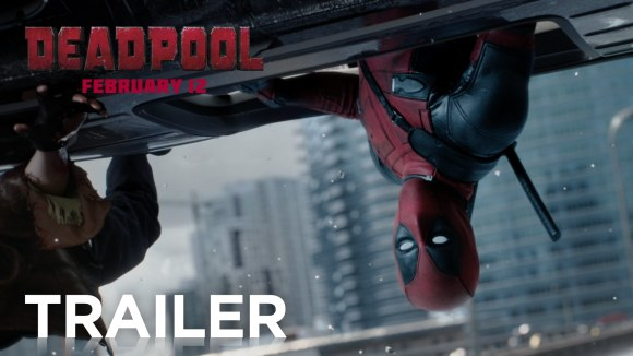 Deadpool | Official Trailer 2