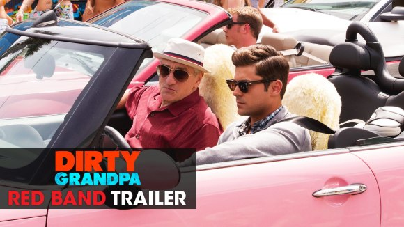 Dirty Grandpa Official Trailer