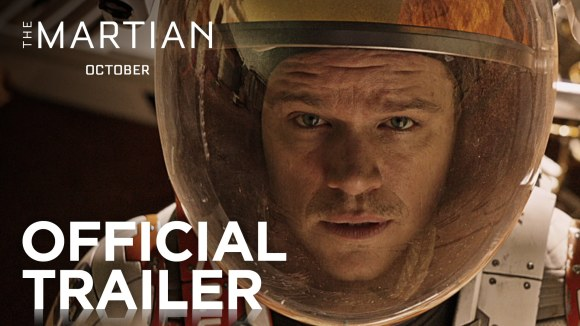 The Martian - Official Trailer