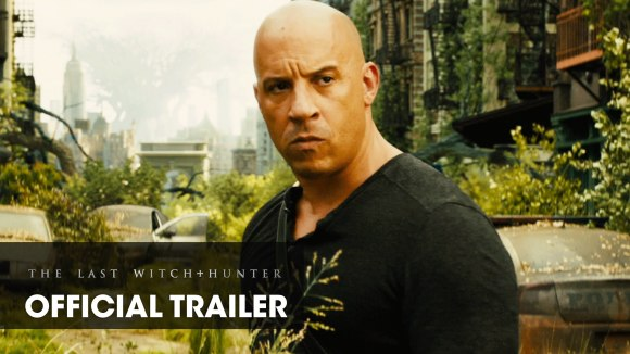 The Last Witch Hunter - Trailer