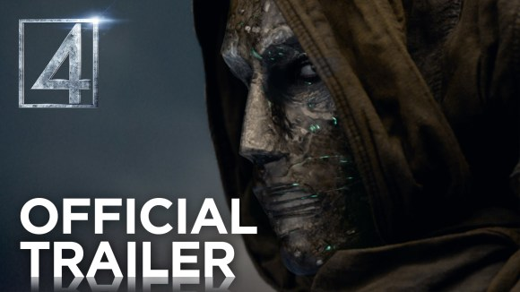 Fantastic Four - Official Trailer #2