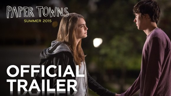 Paper Towns - Trailer