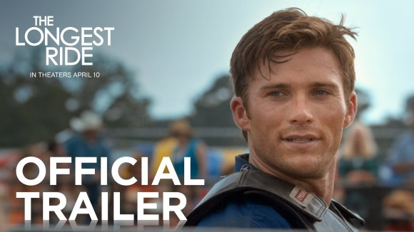 The Longest Ride - Official Trailer