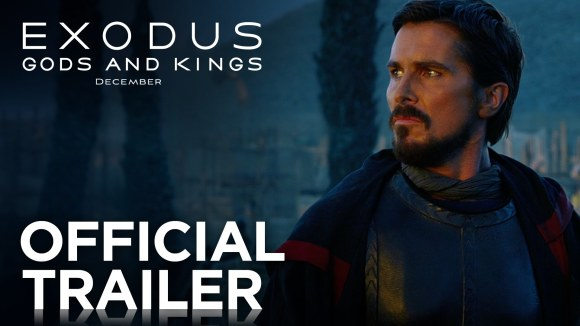Exodus: Gods and Kings - Official Trailer #2