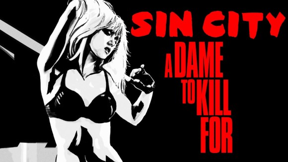 Sin City: A Dame to Kill For - Comic-Con Red Band trailer