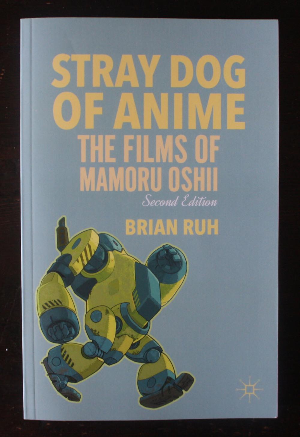 Fraai boek - Stray Dog of Anime: The Films of Mamoru Oshii