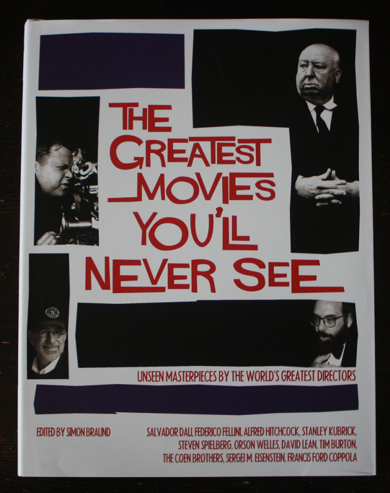 Fraai boek - The Greatest Movies You'll Never See