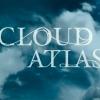 Blu-Ray Review: Cloud Atlas