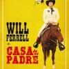 Nieuwe trailer Casa de mi Padre (Aanrader)