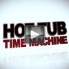 Tweede trailer Hot Tub Time Machine