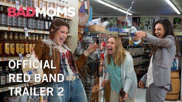 Bad Moms - Official Red band Trailer 2